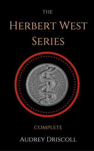 The Herbert West Series Complete ebook cover image