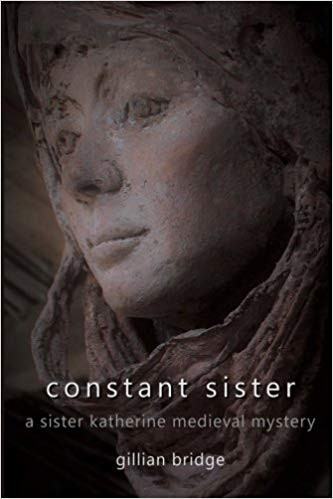 Constant Sister: a Sister Katherine medieval mystery by Gillian Bridge book cover
