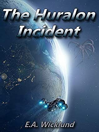 Book cover image for The Huralon Incident by E.A. Wicklund