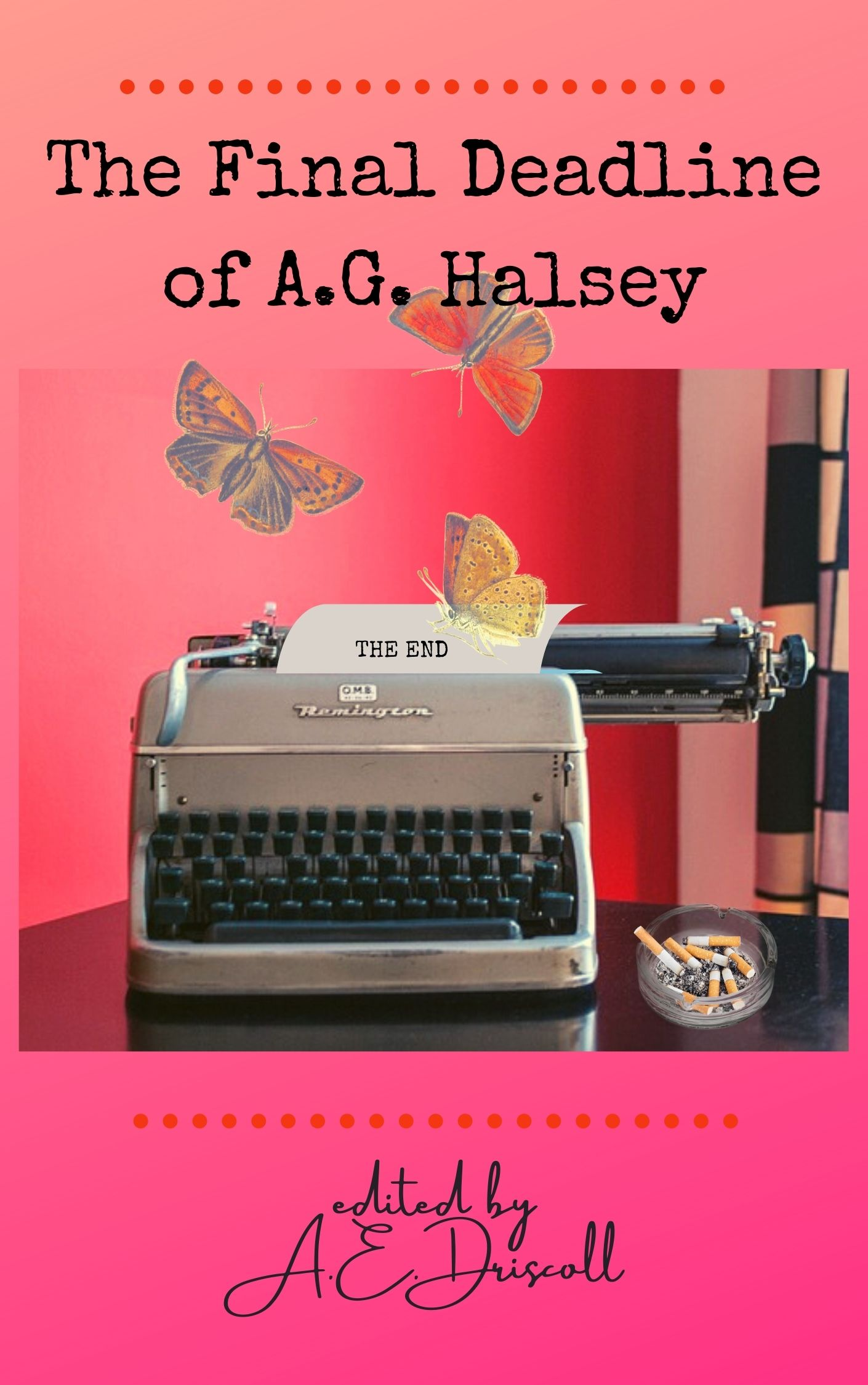 Image for The Final Deadline of A.G. Halsey story